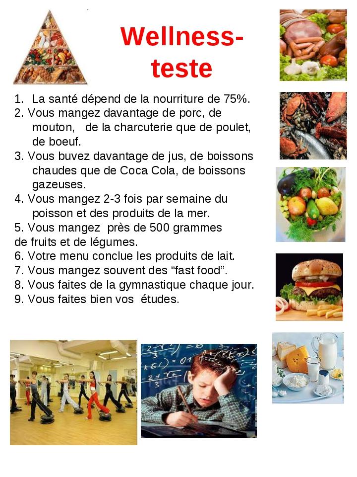 Wellness-teste La santé dépend de la nourriture de 75%. 2. Vous mangez davant...