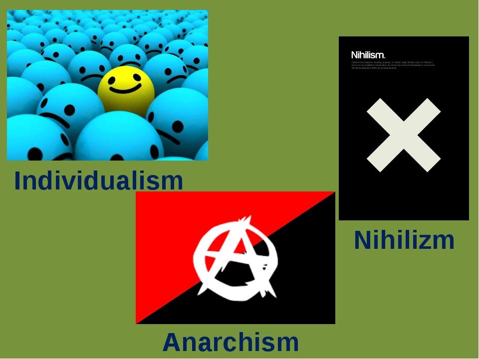 Nihilizm Individualism Anarchism