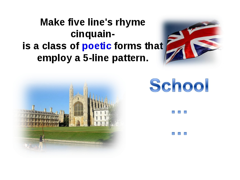 Make five line's rhyme cinquain- is a class of poetic forms that employ a 5-...