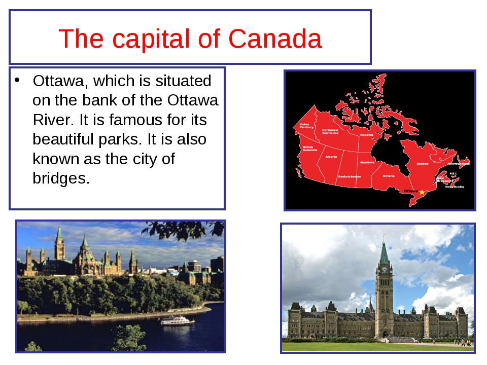 The capital of Canada Ottawa, which is situated on the bank of the Ottawa Riv...