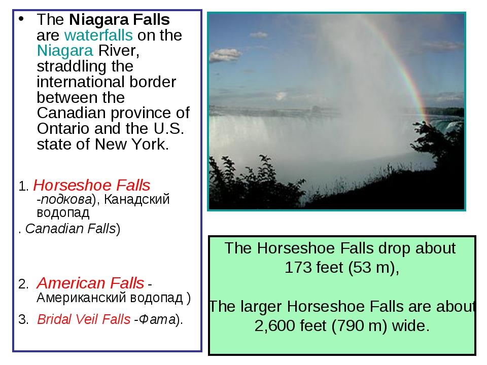 The Niagara Falls are waterfalls on the Niagara River, straddling the interna...