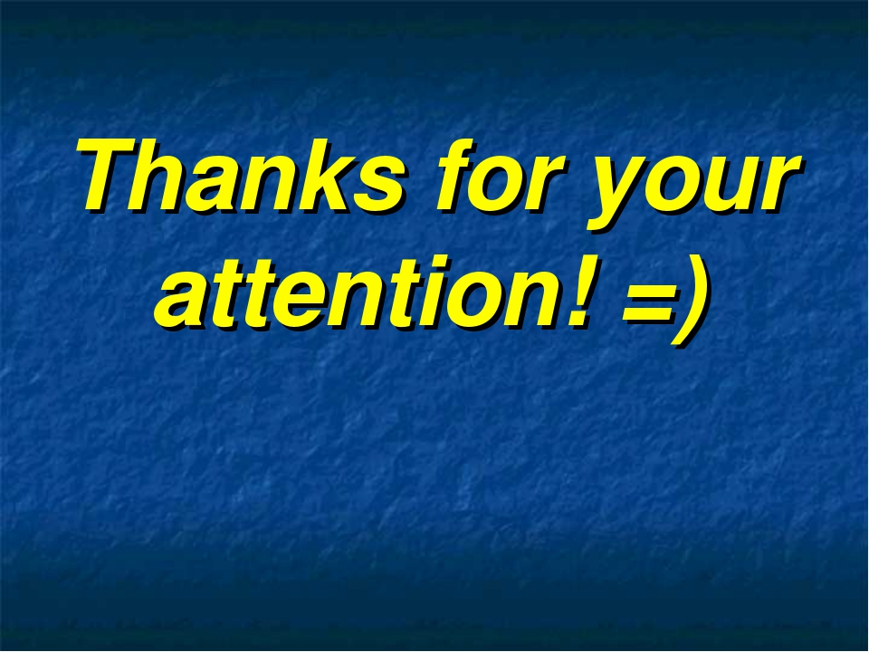 Thanks for your attention! =)