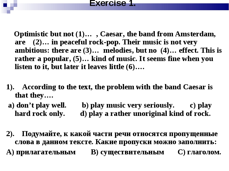 Exercise 1. Optimistic but not (1)… , Caesar, the band from Amsterdam, are (2...