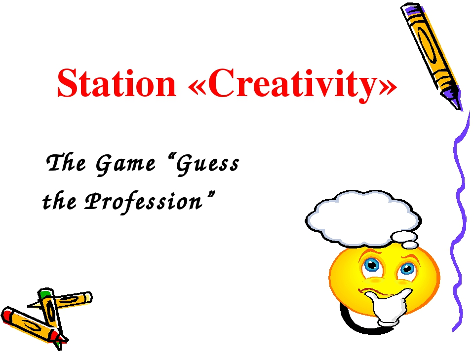 """Station «Creativity» The Game """"Guess the Profession"""""""