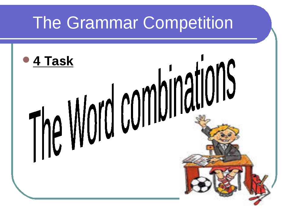 The Grammar Competition 4 Task