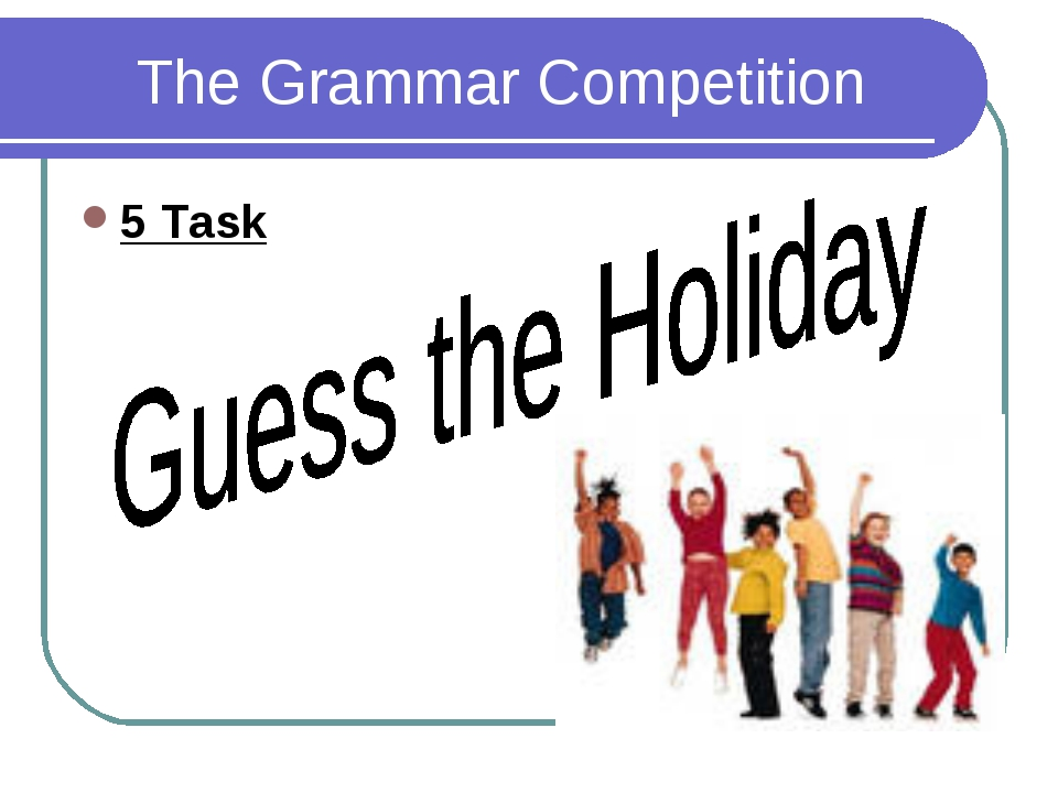The Grammar Competition 5 Task