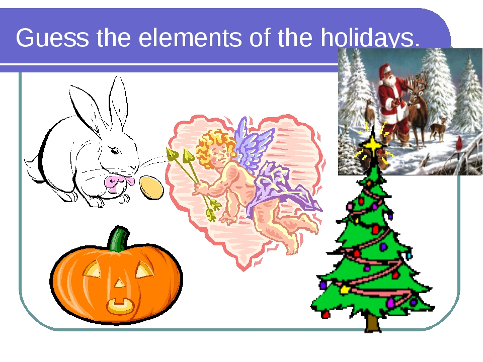 Guess the elements of the holidays.