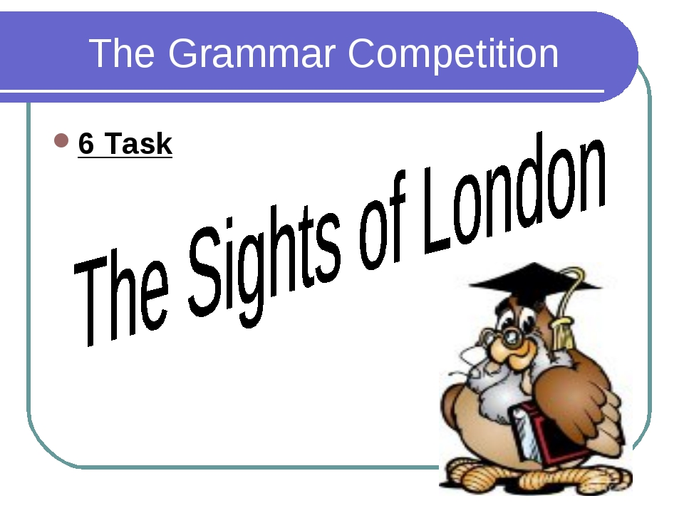 The Grammar Competition 6 Task