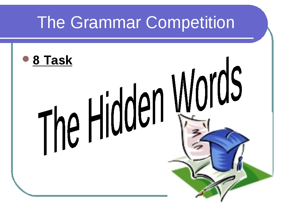 The Grammar Competition 8 Task