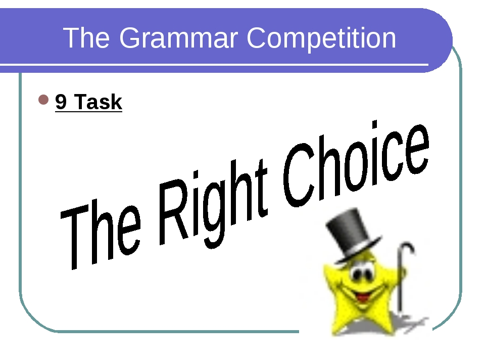 The Grammar Competition 9 Task
