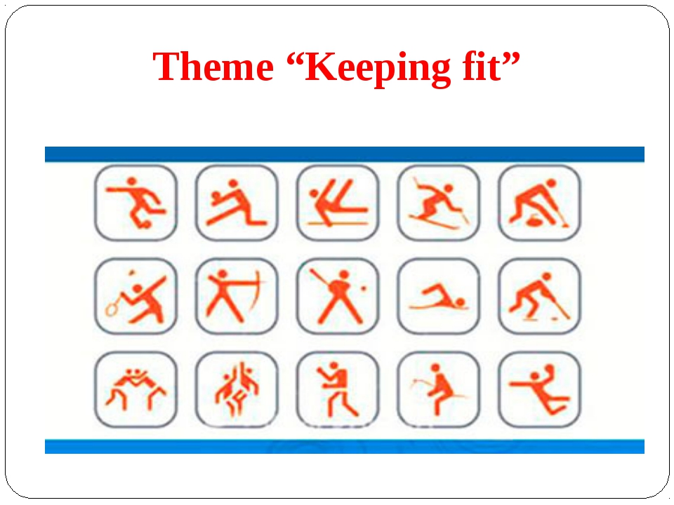 "Theme ""Keeping fit"""