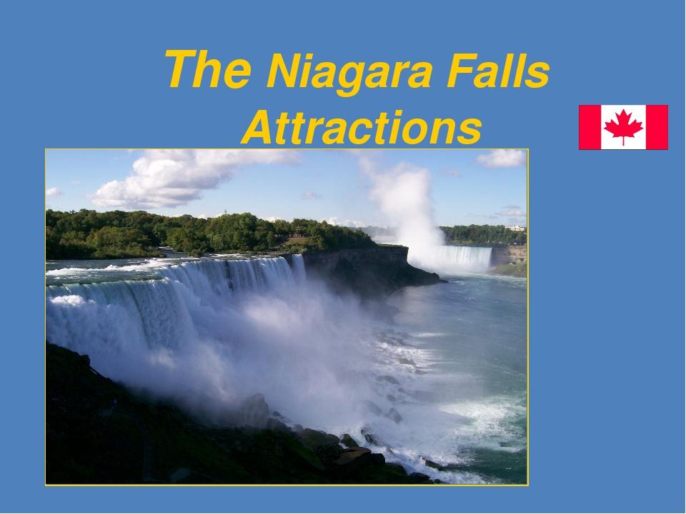 The Niagara Falls Attractions