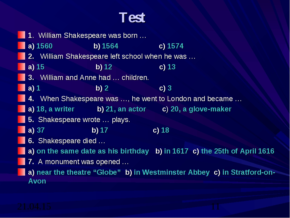 Test 1. William Shakespeare was born … a) 1560 b) 1564 c) 1574 2. William Sha...