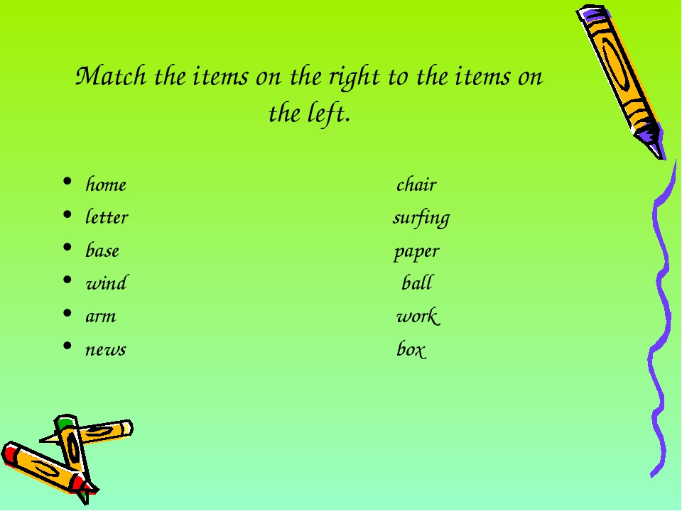 Match the items on the right to the items on the left. home chair letter surf...