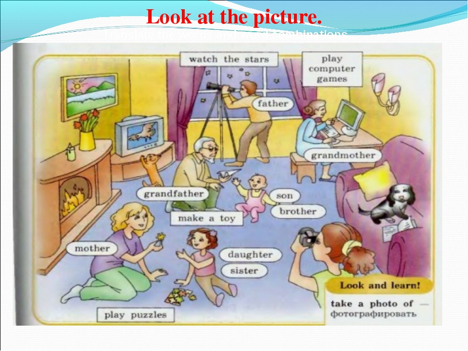 Look at the picture. Translate the words and word combinations.