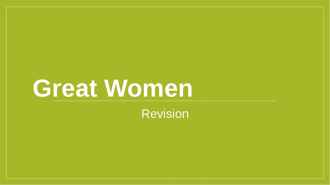 Great Women Revision