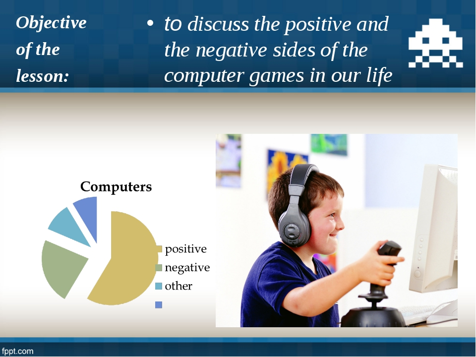 to discuss the positive and the negative sides of the computer games in our l...