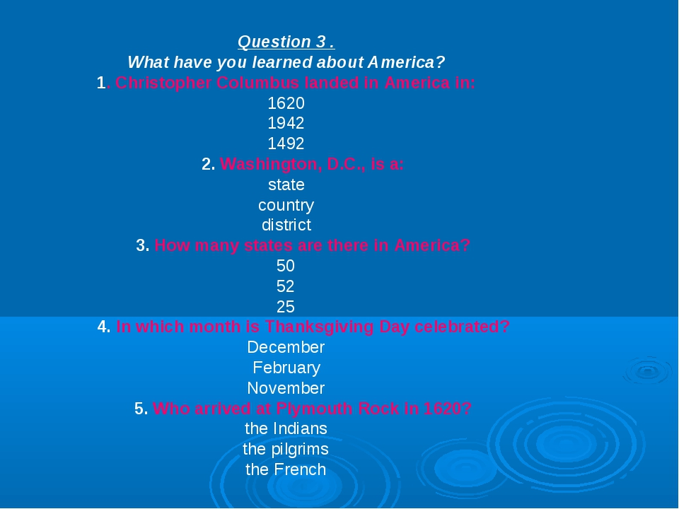 Question 3 . What have you learned about America? 1. Christopher Columbus lan...