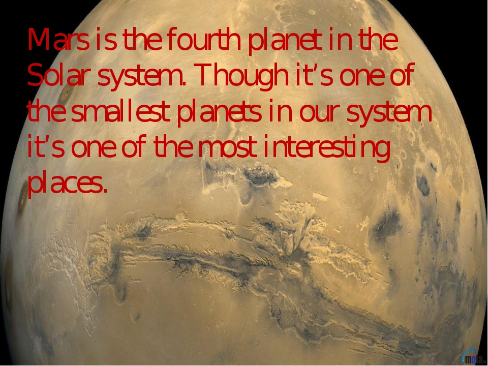 Mars is the fourth planet in the Solar system. Though it's one of the smalles...