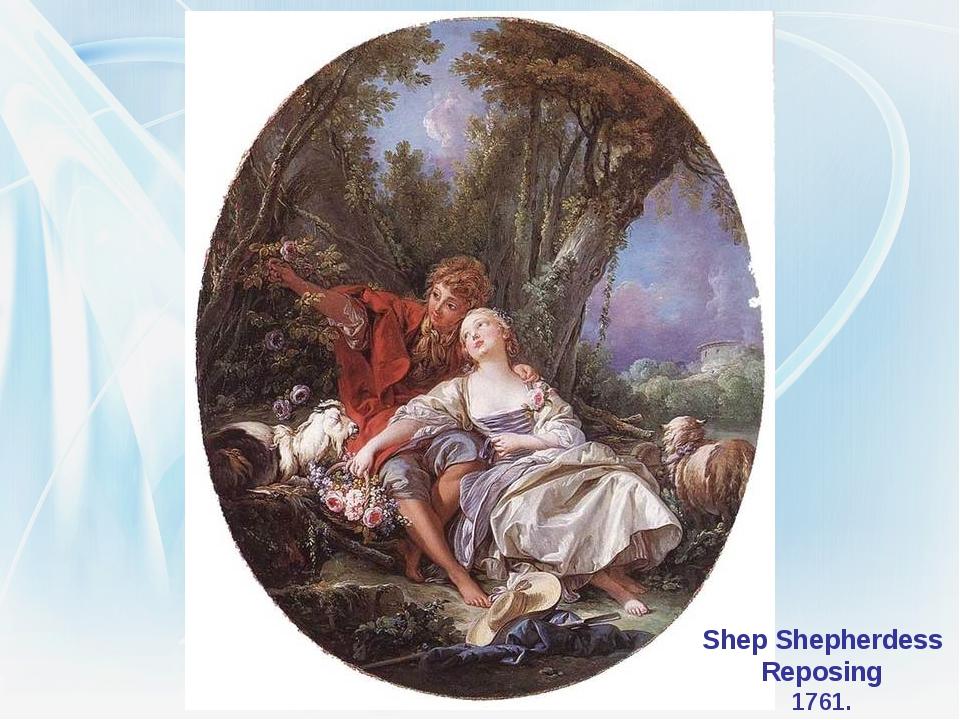 Shep Shepherdess Reposing 1761.