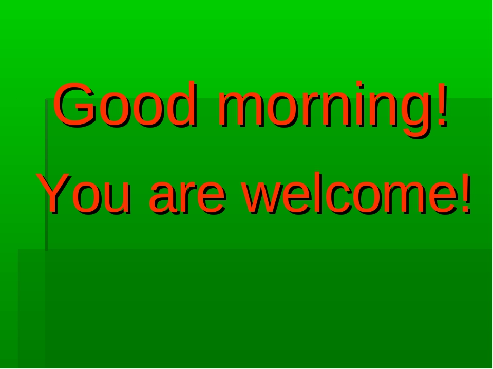 Good morning! You are welcome!
