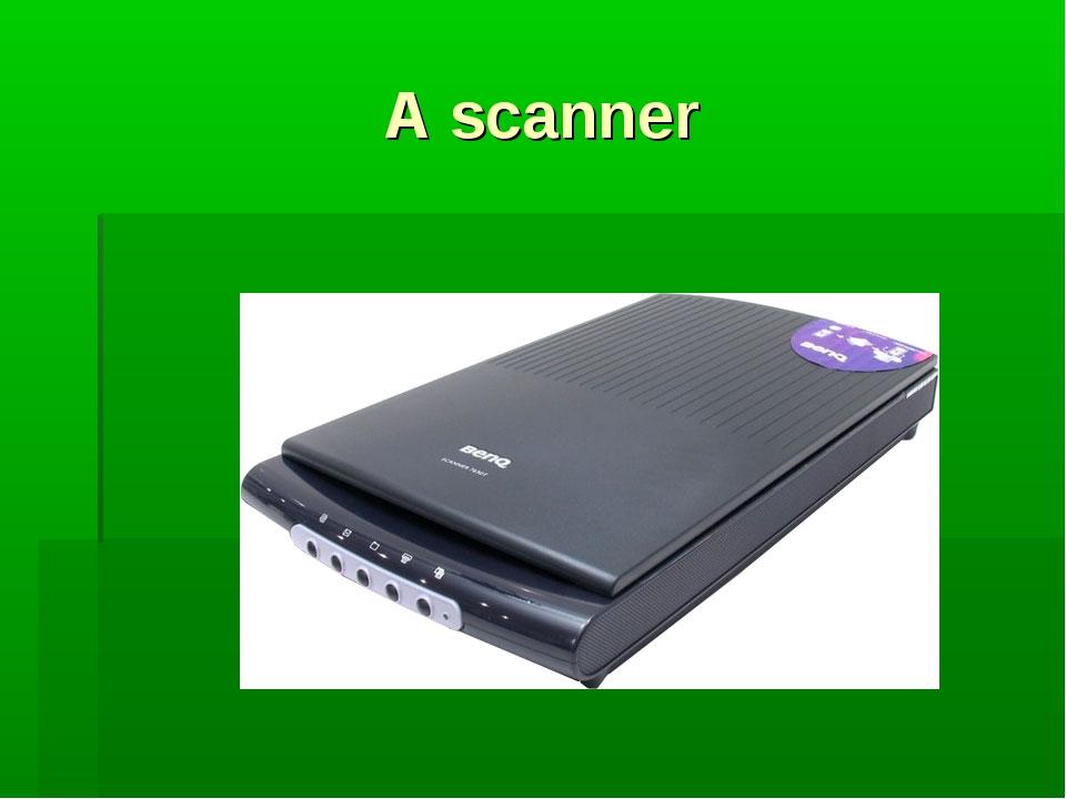 A scanner