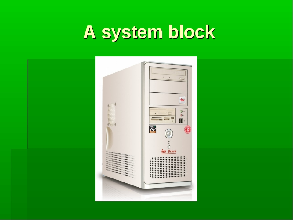 A system block