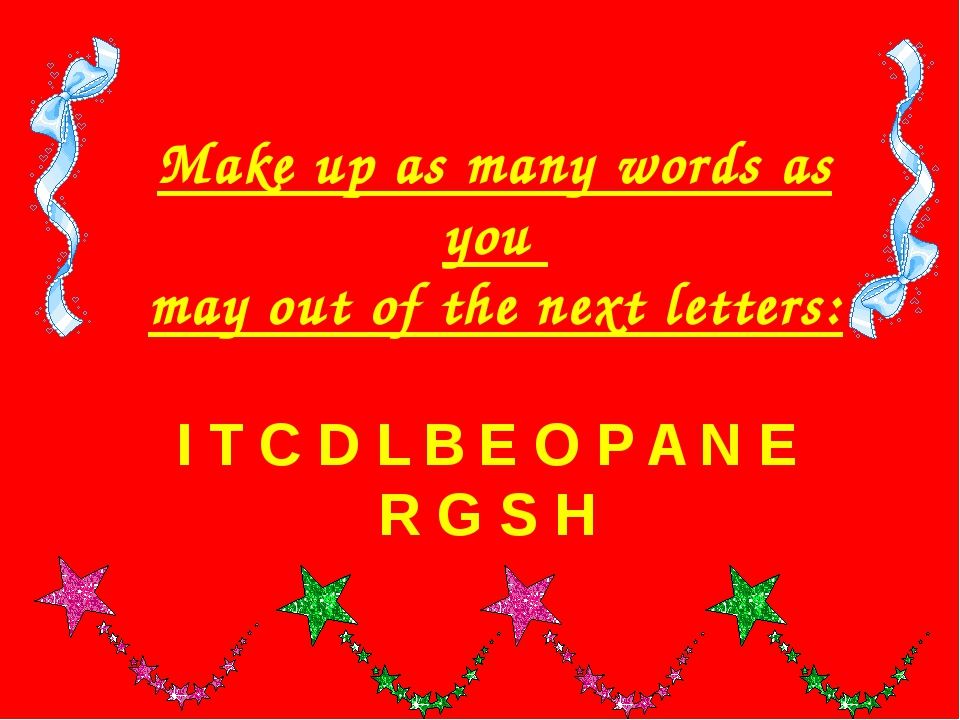 Make up as many words as you may out of the next letters: I T C D L B E O P A...