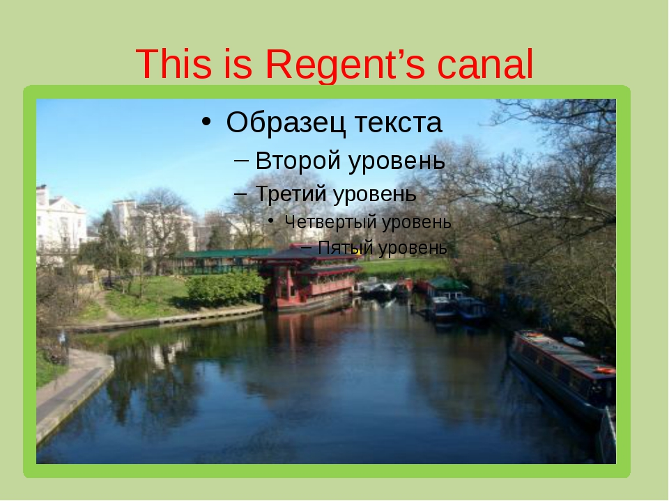 This is Regent's canal