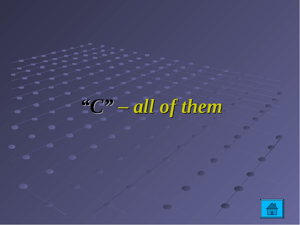 """""""C"""" – all of them"""