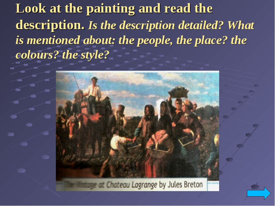 Look at the painting and read the description. Is the description detailed? W...