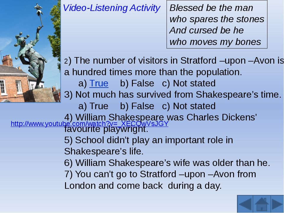Video-Listening Activity 2) The number of visitors in Stratford –upon –Avon...
