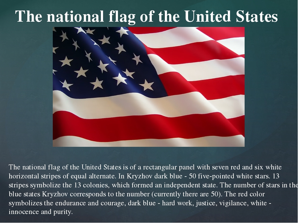 The national flag of the United States is of a rectangular panel with seven r...
