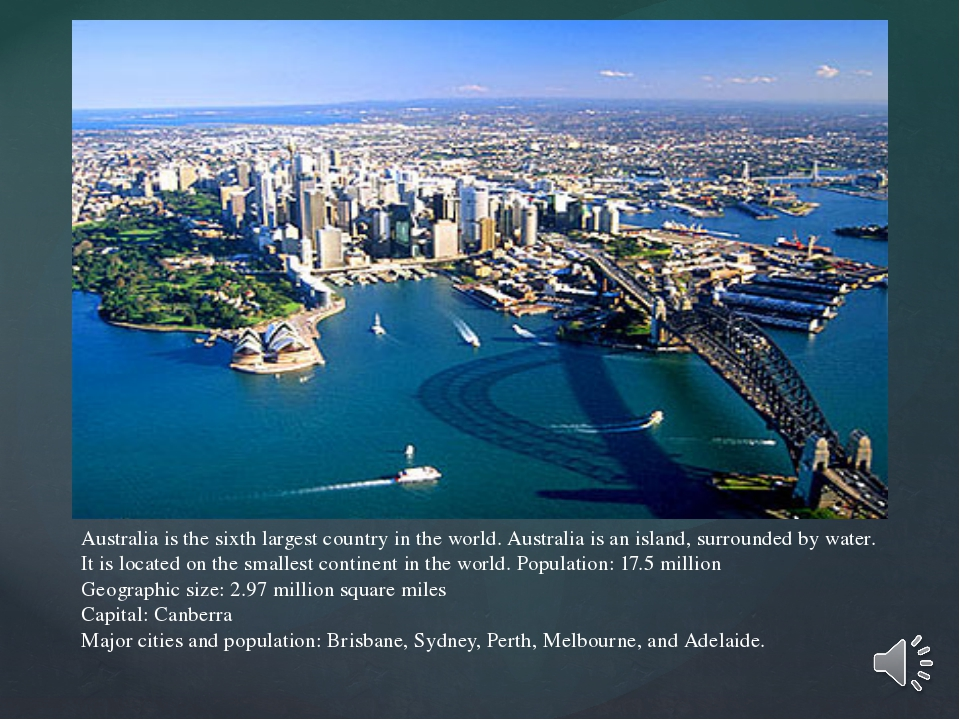 Australia is the sixth largest country in the world. Australia is an island,...
