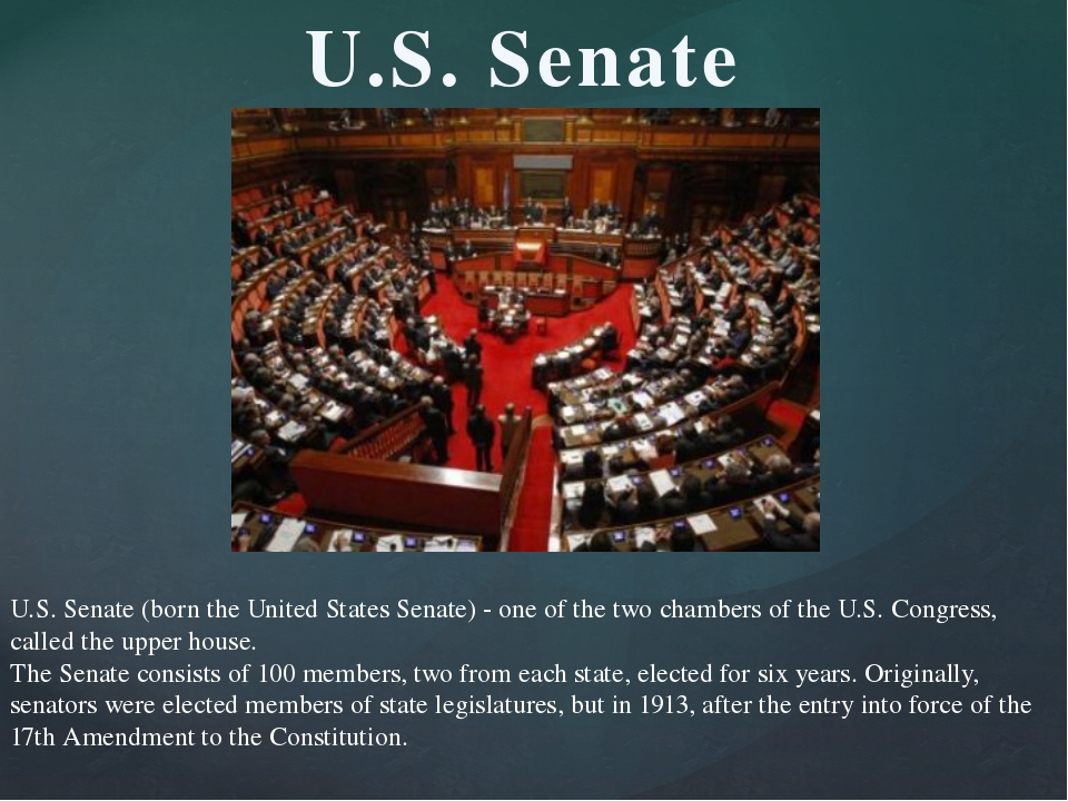 U.S. Senate (born the United States Senate) - one of the two chambers of the...