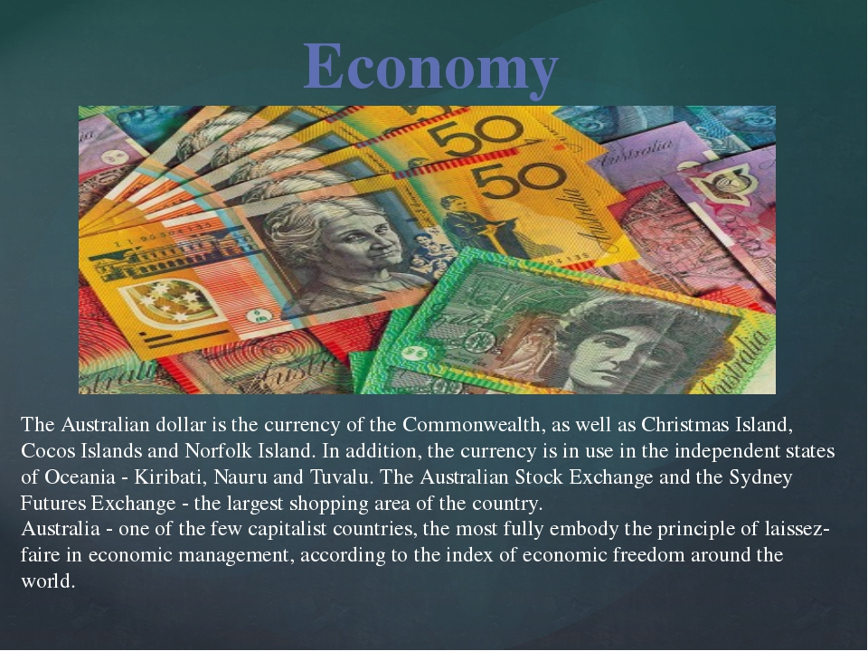 The Australian dollar is the currency of the Commonwealth, as well as Christm...