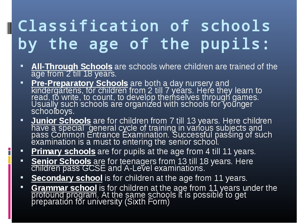 Classification of schools by the age of the pupils: All-Through Schools are s