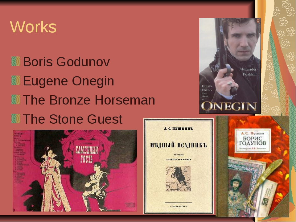 Works Boris Godunov Eugene Onegin The Bronze Horseman The Stone Guest