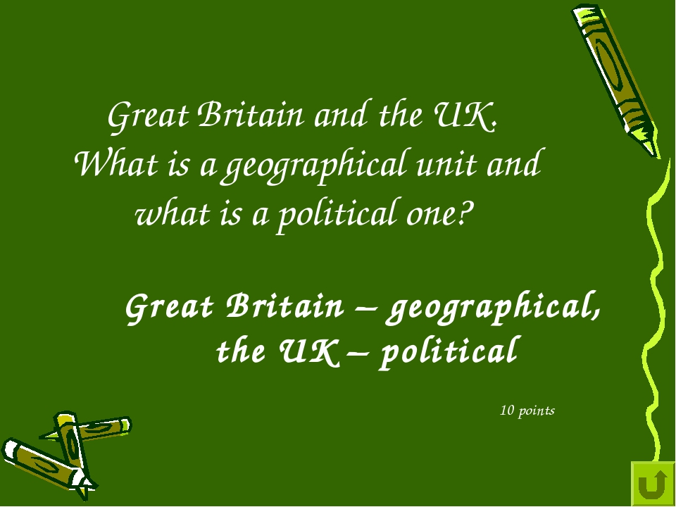 Great Britain and the UK. What is a geographical unit and what is a political...