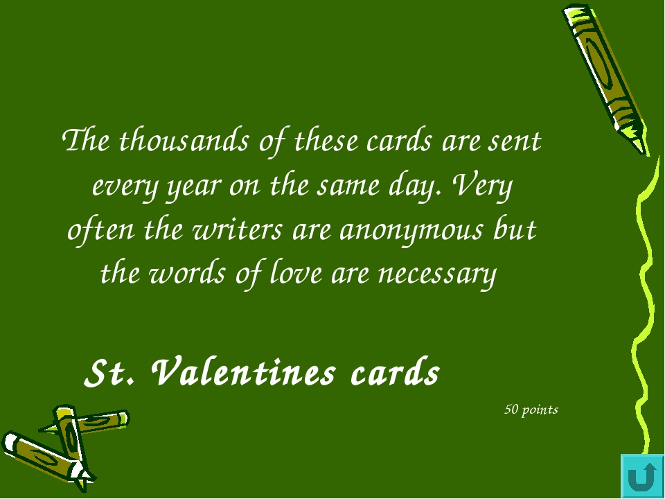 The thousands of these cards are sent every year on the same day. Very often...