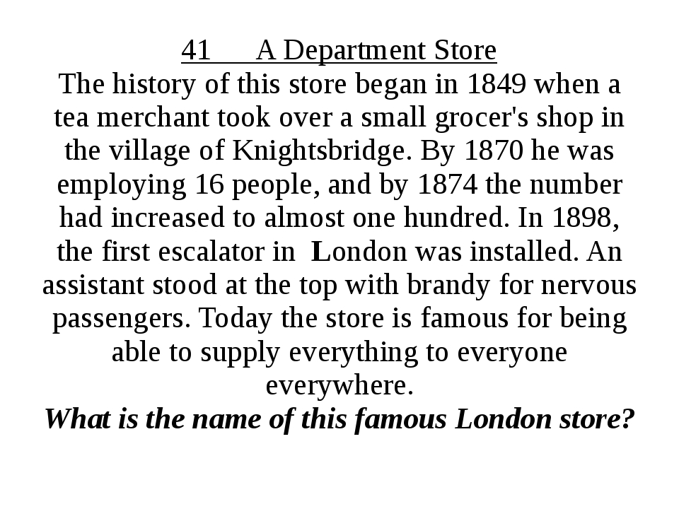 41 A Department Store The history of this store began in 1849 when a tea merc...