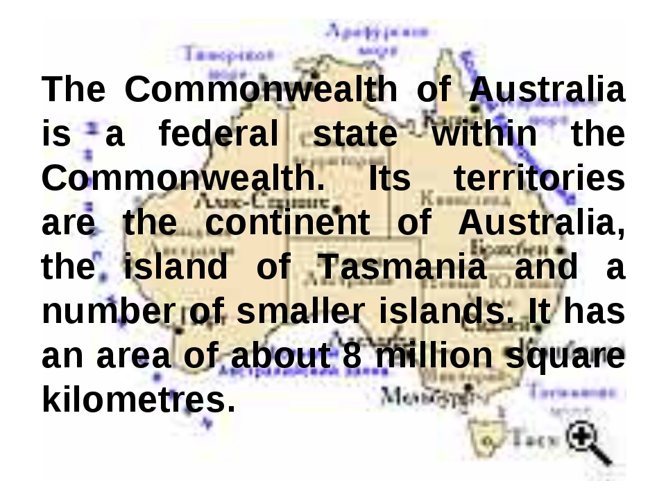 The Commonwealth of Australia is a federal state within the Commonwealth. Its...