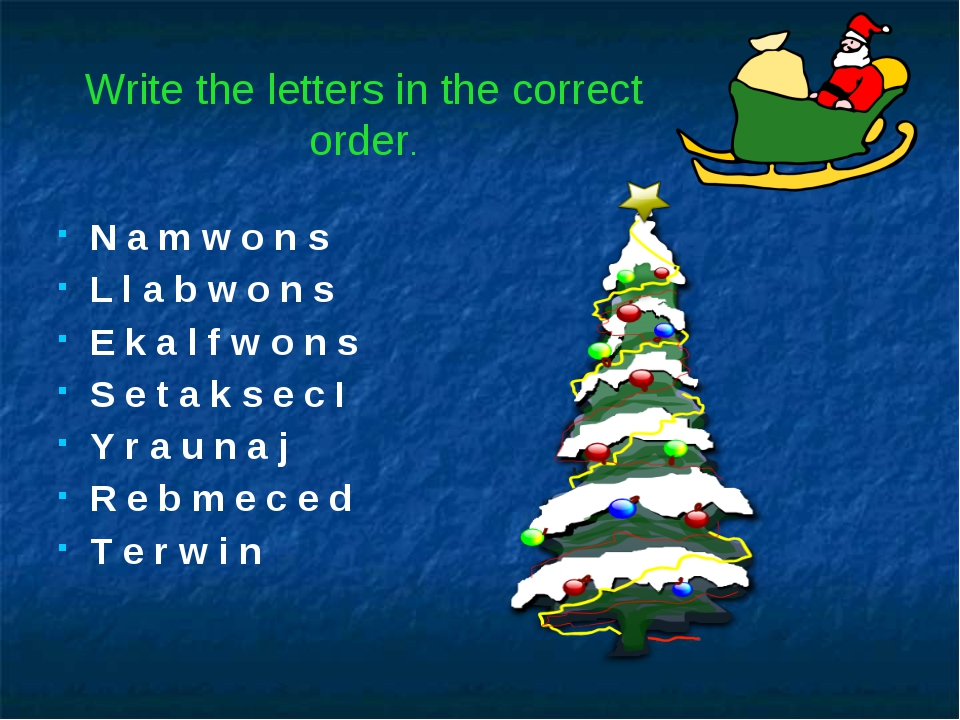 Write the letters in the correct order. N a m w o n s L l a b w o n s E k a...