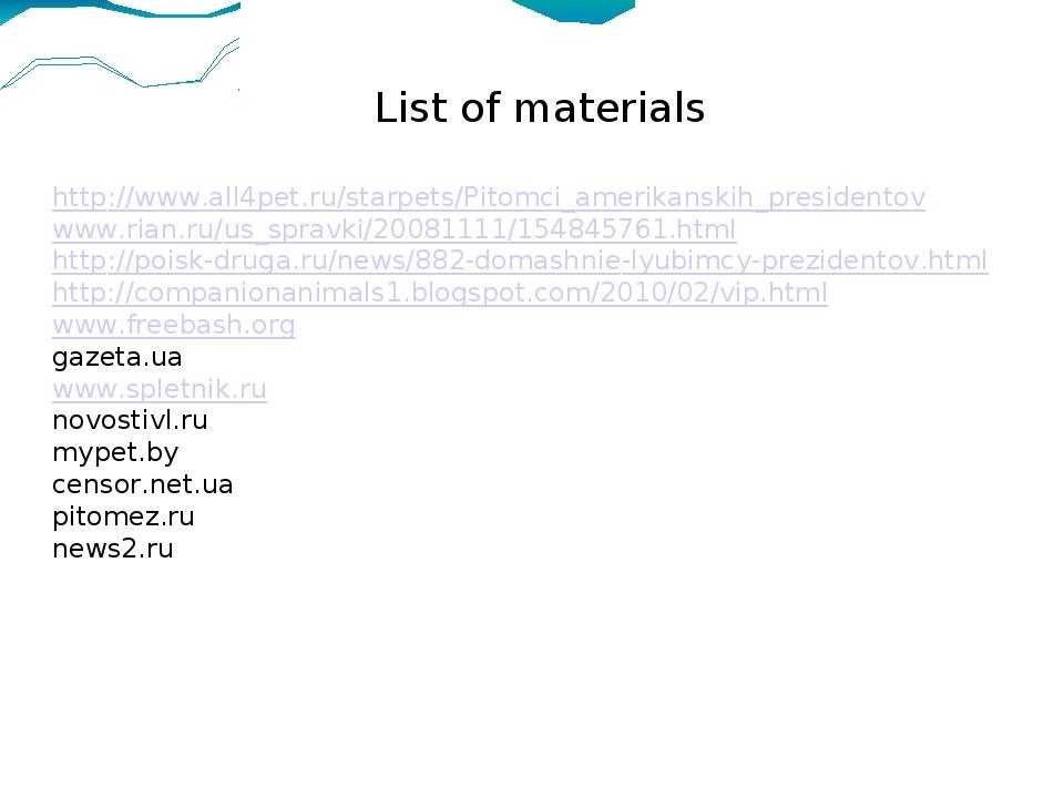 List of materials  http://www.all4pet.ru/starpets/Pitomci_amerikanskih_presi...