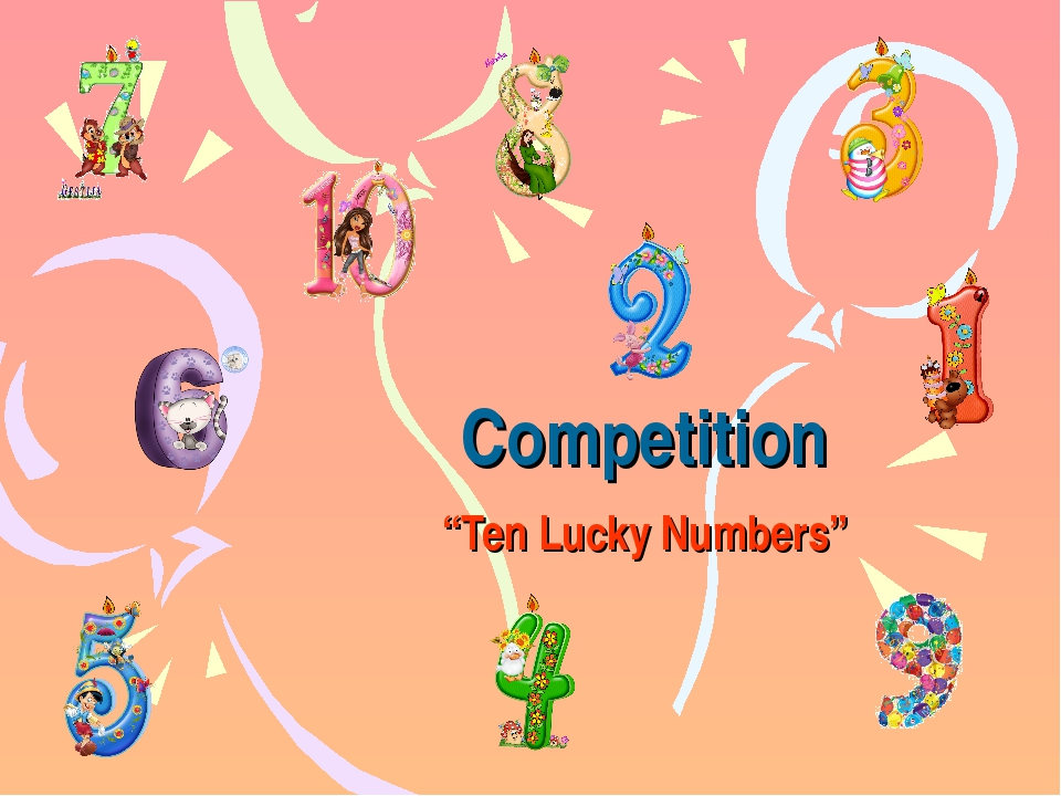 "Competition ""Ten Lucky Numbers"""