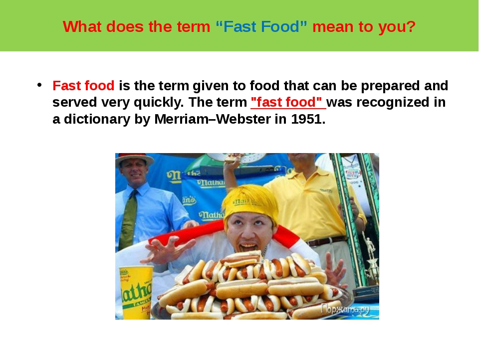 "What does the term ""Fast Food"" mean to you? Fast food is the term given to fo..."