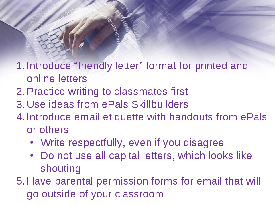 "Introduce ""friendly letter"" format for printed and online letters Practice wr..."