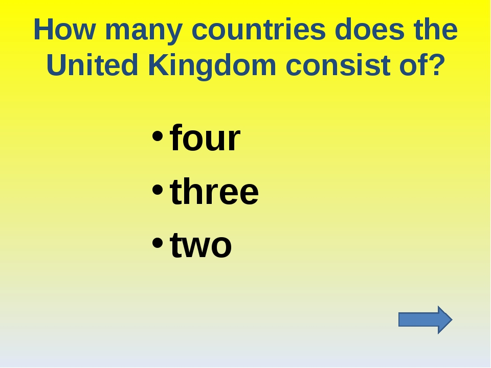 How many countries does the United Kingdom consist of? four three two
