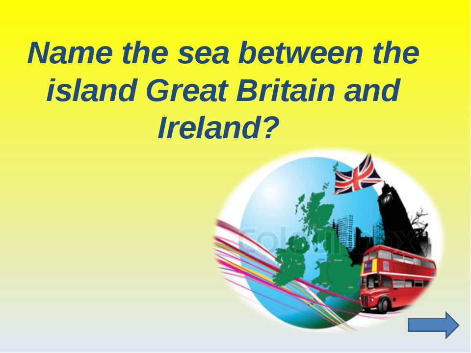 Name the sea between the island Great Britain and Ireland?