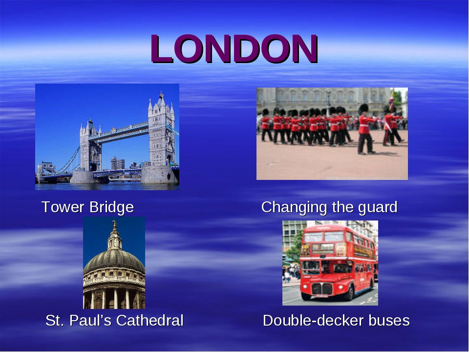 LONDON Tower Bridge Changing the guard St. Paul's Cathedral Double-decker buses